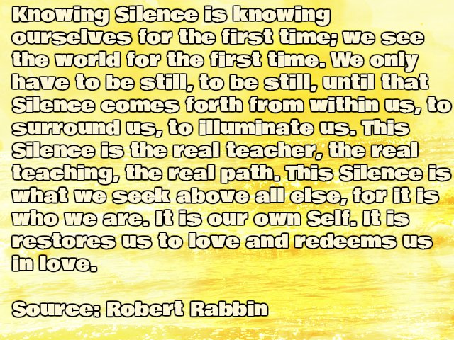 Inspirational Robert Rabbin quote about Silence