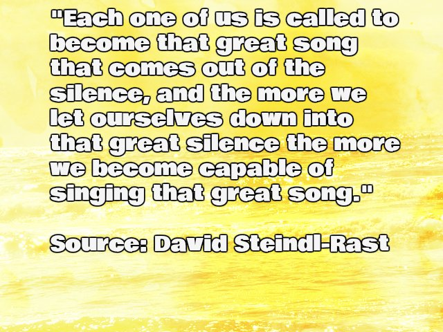 Inspirational David Steindl-Rast quote about silence