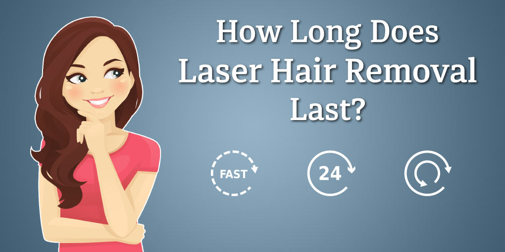 How-Long-Does-Laser-Hair-Removal-Last