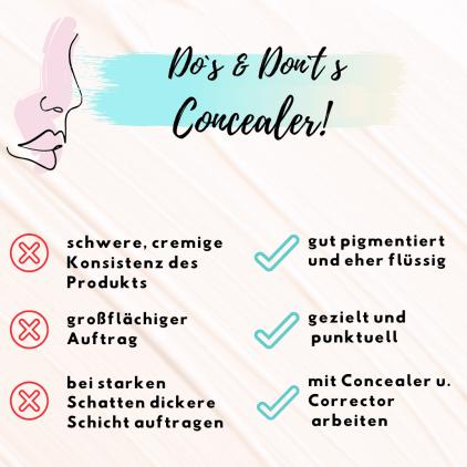 Grafik Concealer Do`s & Don't Concealer, Fehler und Tipps zum Auftrag und der Konsistenz des Produkts.