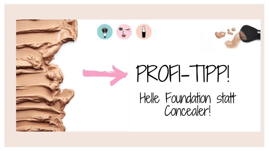 Grafik Profi-Tipp Foundation Concealer