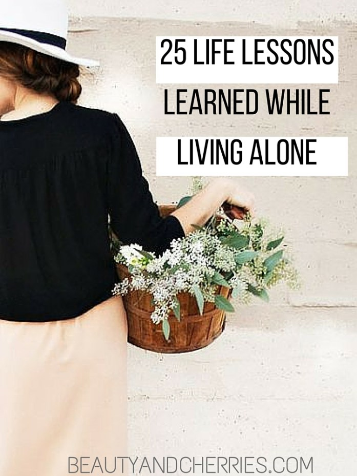 life lessons learned while living alone