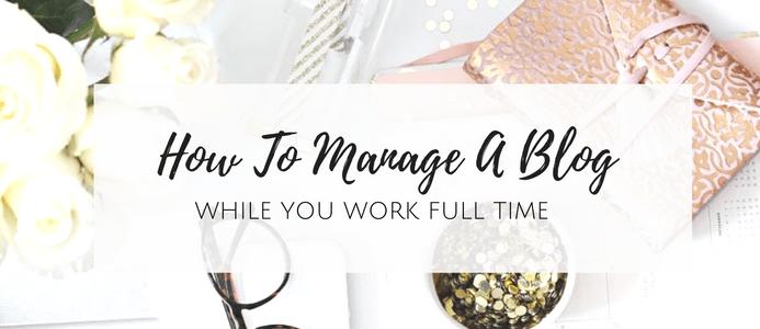 manage-a-blog-work-fulltime