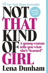 not-that-kind-of-girl-by-lena-dunham