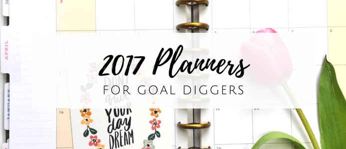 Best 2017 Planners And Supplies To Organize Your Life