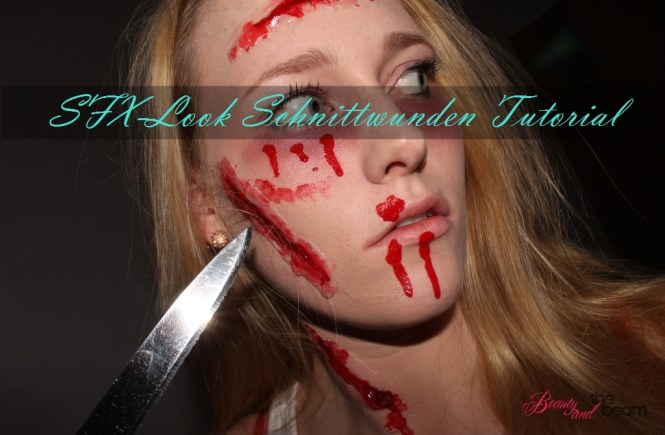 Halloween - SFX-Look / Schnittwunden Tutorial [Blogparade] | Beauty and the beam