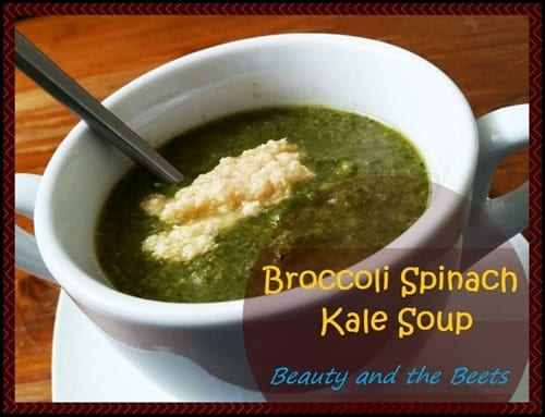 Broccoli Spinach Kale Soup from Beauty and the Beets