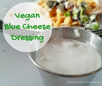 Beauty and the Beets Vegan Blue Cheese Dressing