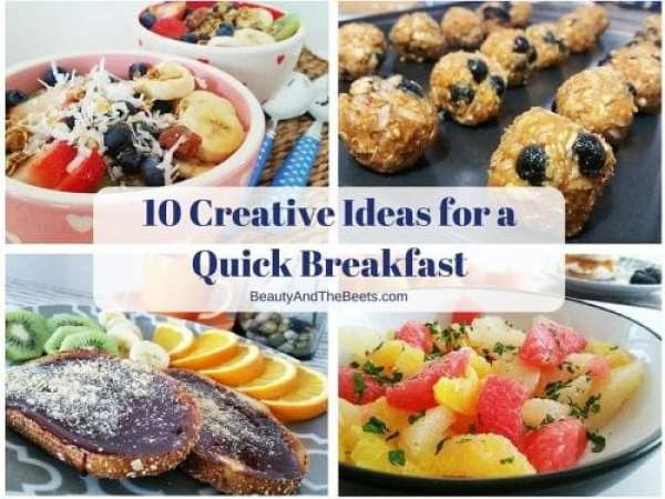 10 creative ideas for a quick breakfast beauty and the beets