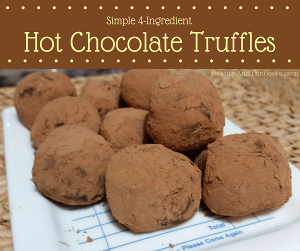 Simple 4-ingredient Hot Chocolate Truffles Beauty and the Beets