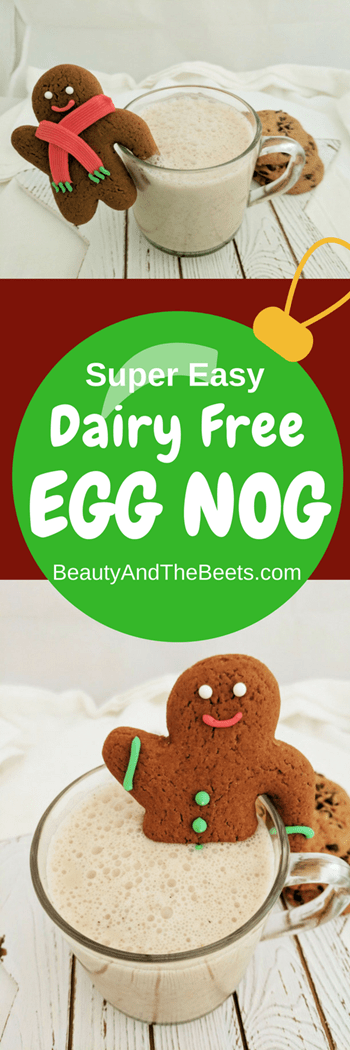 Easy Dairy Free Egg Nog Beauty and the Beets