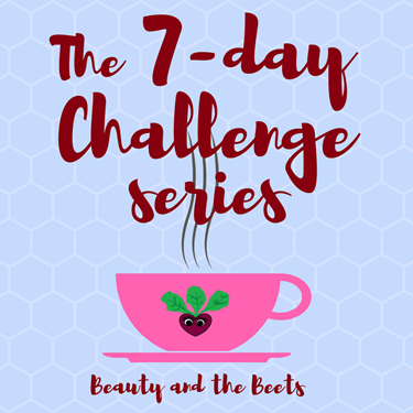 Beauty and the Beets The 7-day challenge series