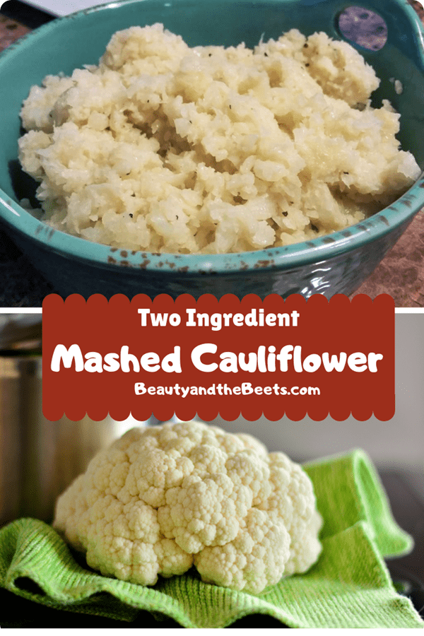Mashed Cauliflower for Pinterest Beauty and the Beets