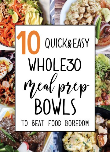 quick & easy meal prep bowls