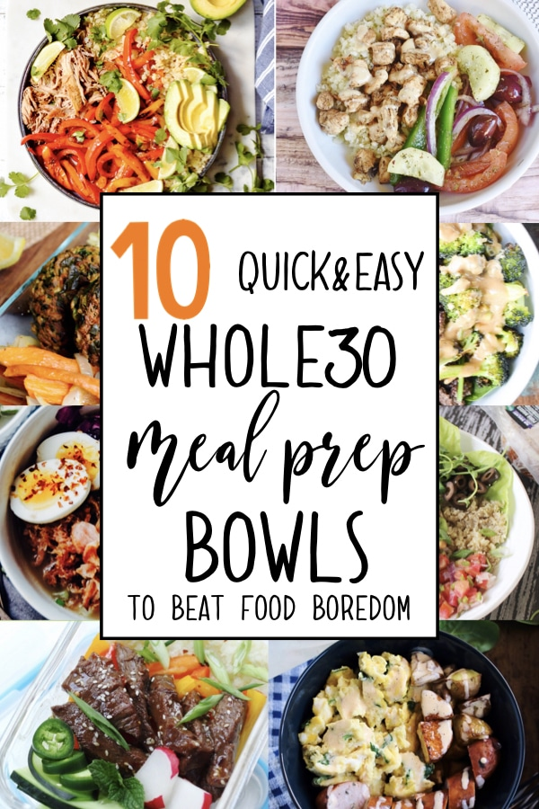 10 quick & easy meal prep bowl ideas to get you out of your meal prep rut! These simple and healthy recipes are all paleo and Whole30 compliant! Here's to clean eating! #paleorecipes #whole30recipes #mealprepideas