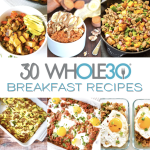 30 Whole30 Breakfast Recipes: Easy & Delicious Meal Ideas