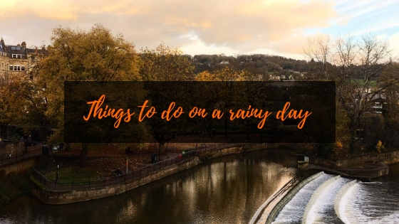 Things to do on a rainy day