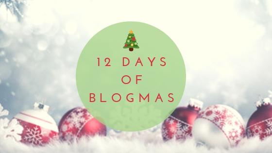 12 days of blogmas