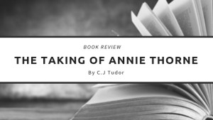 The Taking of Annie Thorne Book Review