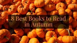 8 Best Books to Read in Autumn