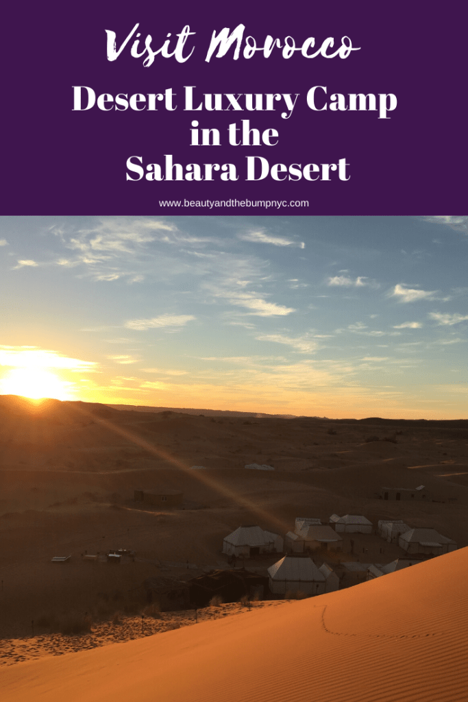 When visiting Morocco, don't miss the chance to camp in the Sahara Desert at the Desert Luxury Camp
