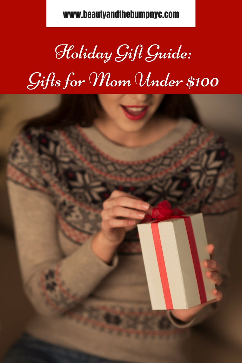 Holiday Gift Guide: Gifts for Mom Under $100