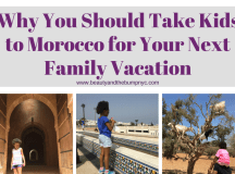 Why You Should Take Kids to Morocco for Your Next Family ...