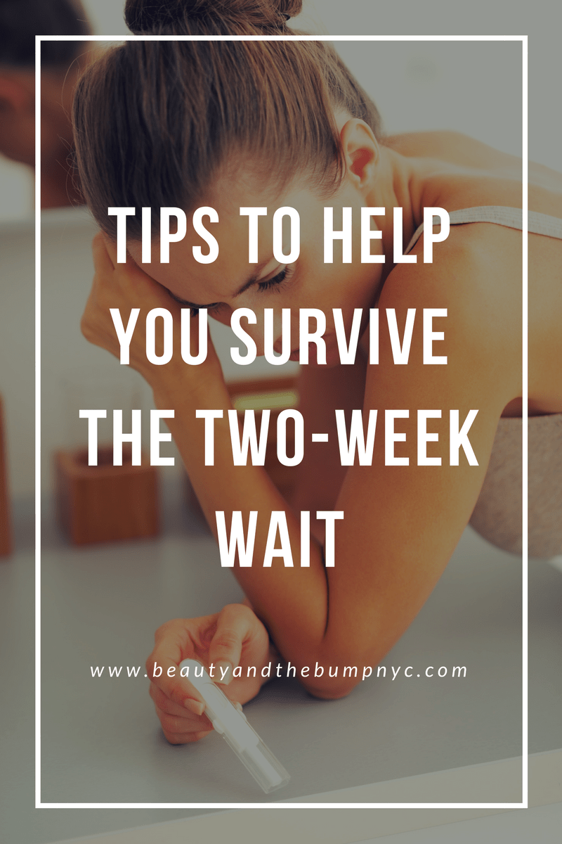 Tips to Help You Survive the Two-Week Wait