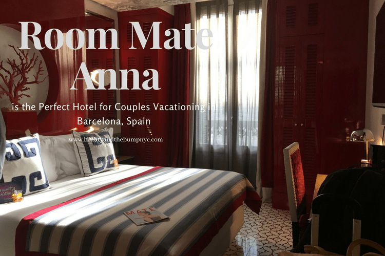 Room Mate Anna is the Perfect Hotel for Couples Vacationing in Barcelona, Spain