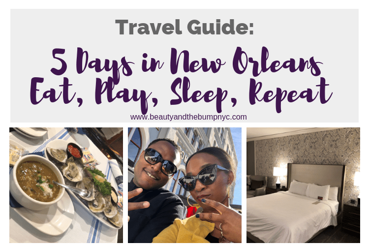 Travel Guide: Five Days in New Orleans_ Eat, Play, Sleep, Repeat