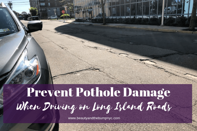 Prevent Pothole Damage When Driving on Long Island Roads #TakeOnPotholes