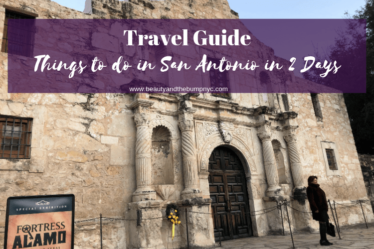 Travel Guide: Things to do in San Antonio in Two Days