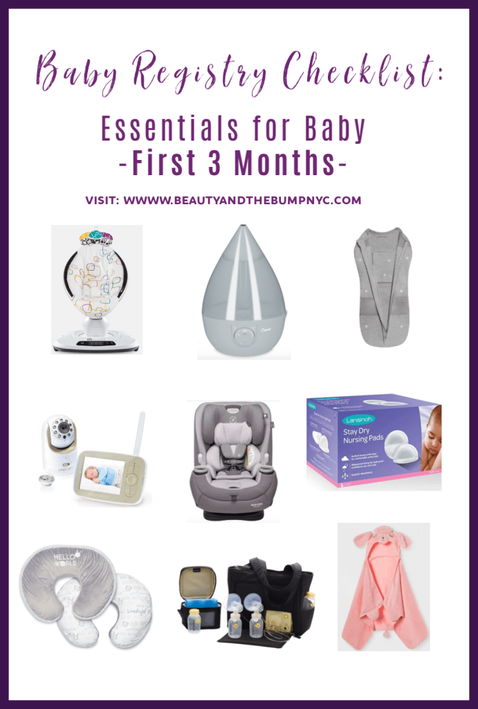 Beauty and the Bump NYC shares essentials for baby to add to your baby registry so that you're yo prepared for baby's first three months of life.