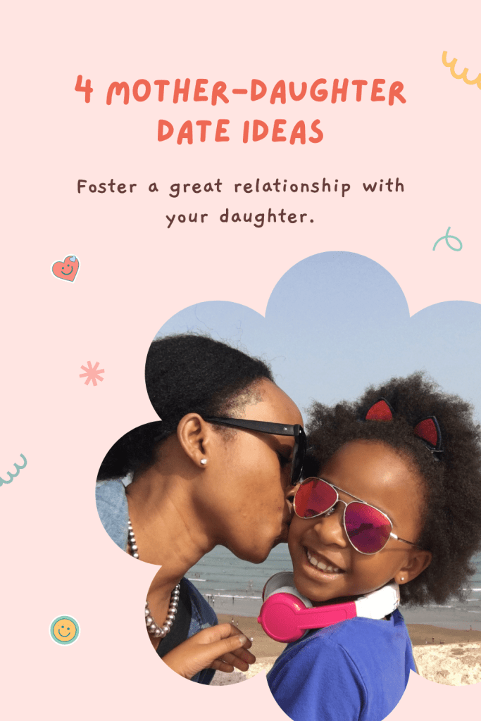 Having a mother-daughter date is important for a healthy relationship, especially when there's a new sibling. Mother-daughter date ideas.