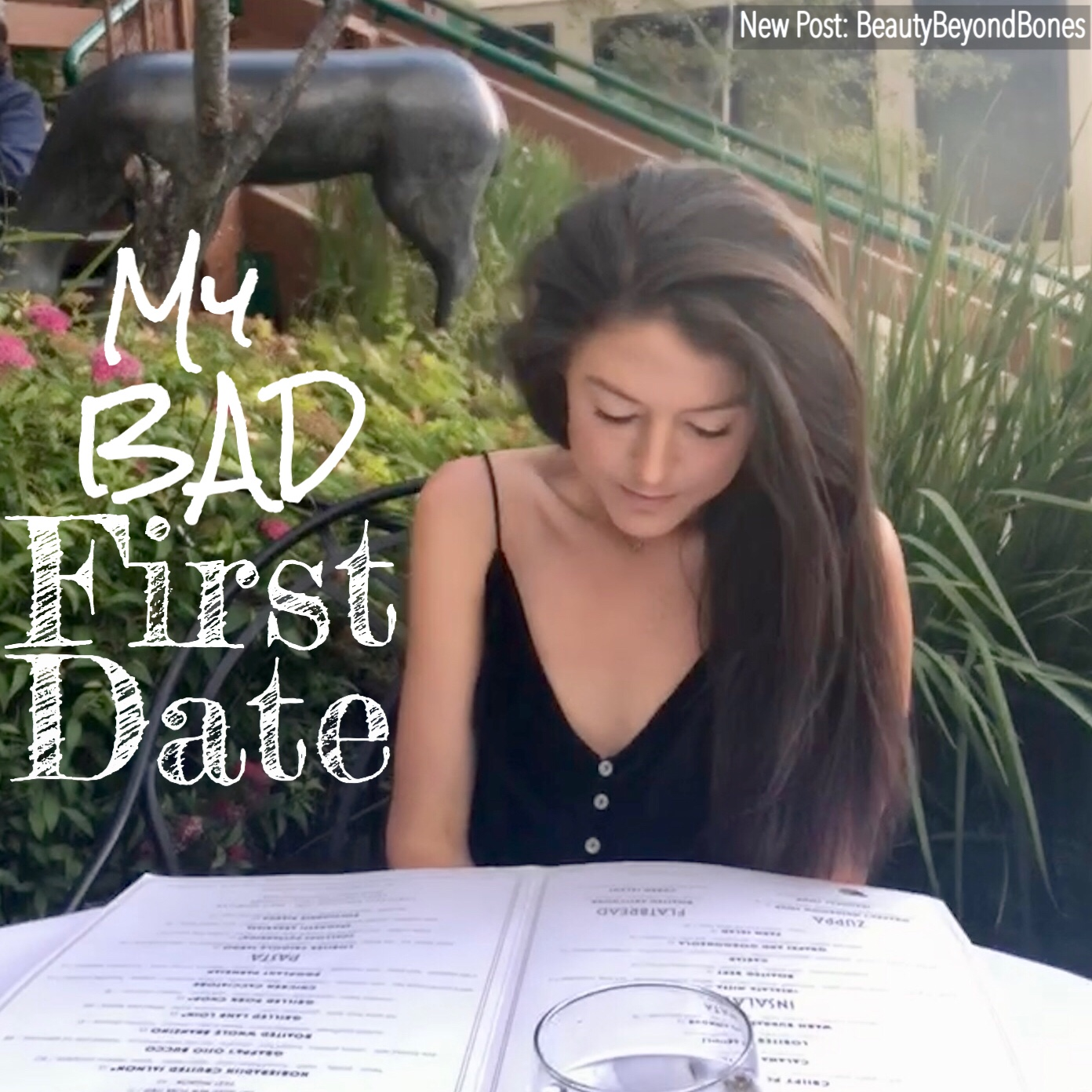 My BAD First Date
