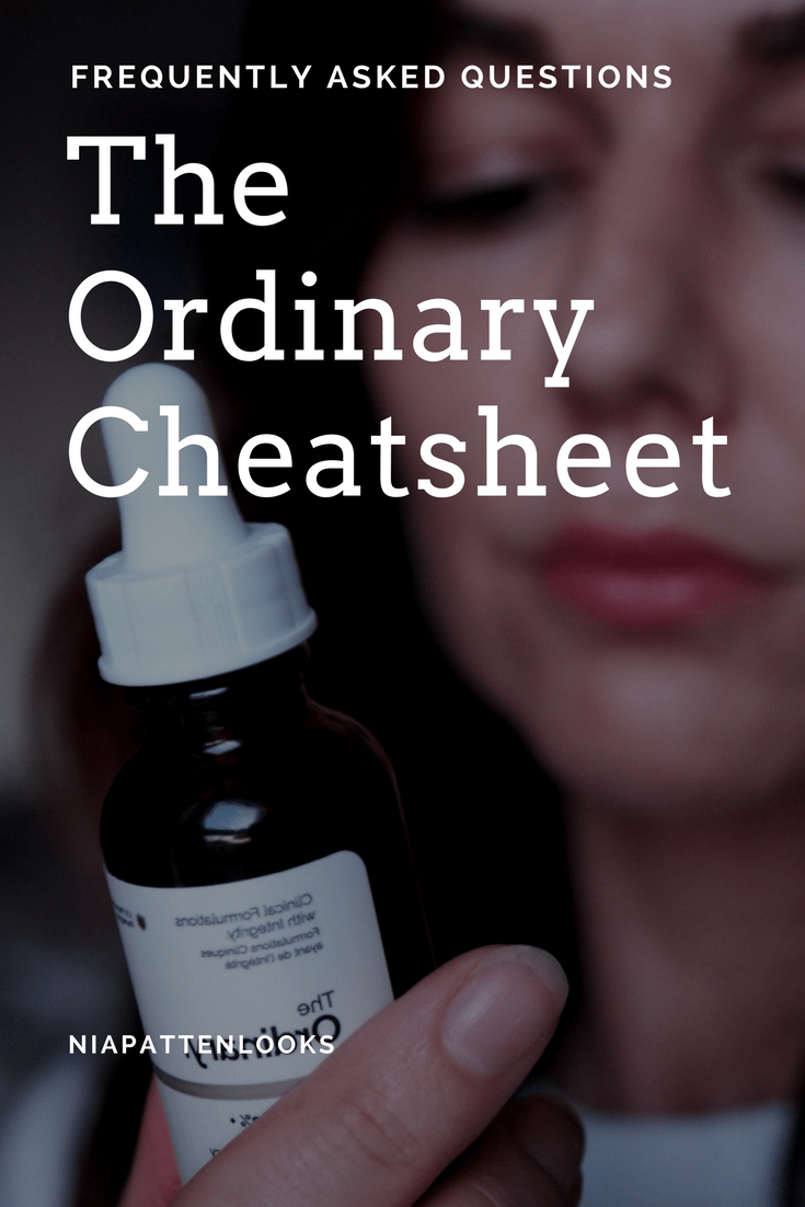 The Ordinary Cheatsheet- The Ultimate guide on how to use Ordinary