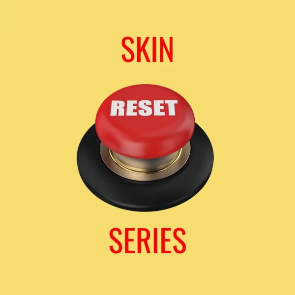 Skin Reset Button