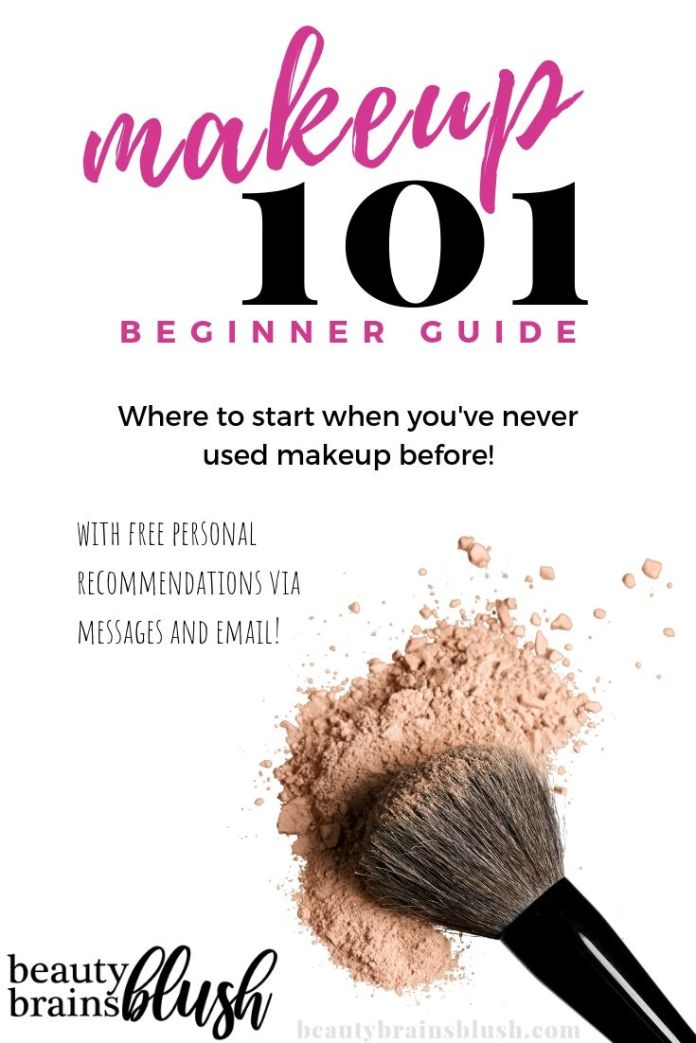 Makeup 101 For Beginners Where To Start Beautybrainsblush