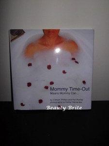 Mommy Time-Out Means Mommy Can…