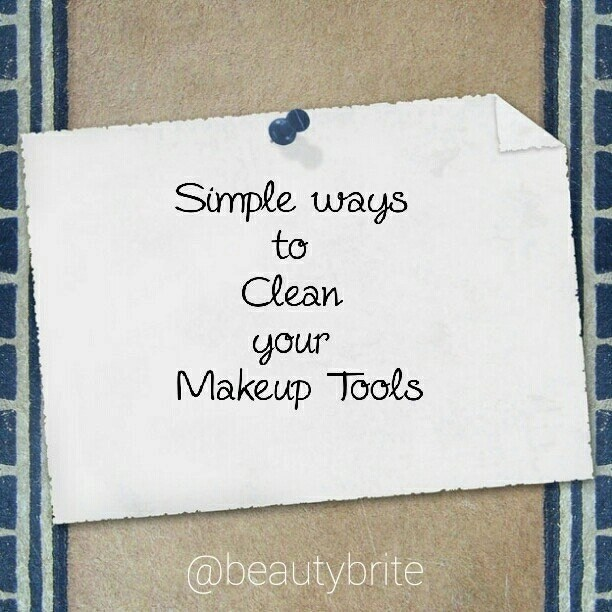 Simple ways to Clean your Makeup Tools