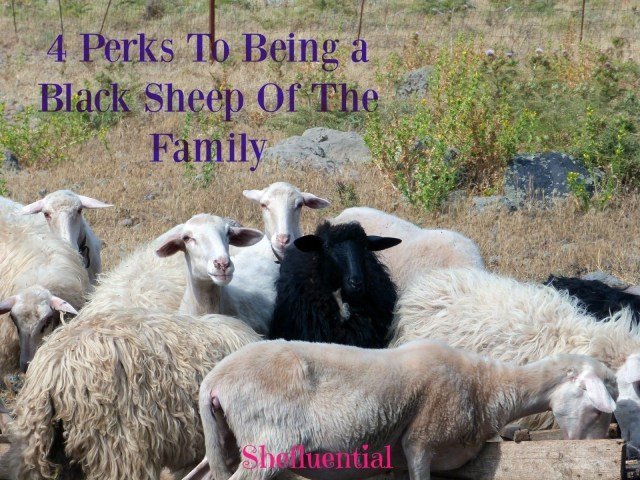 4 Perks To Being a Black Sheep Of The Family