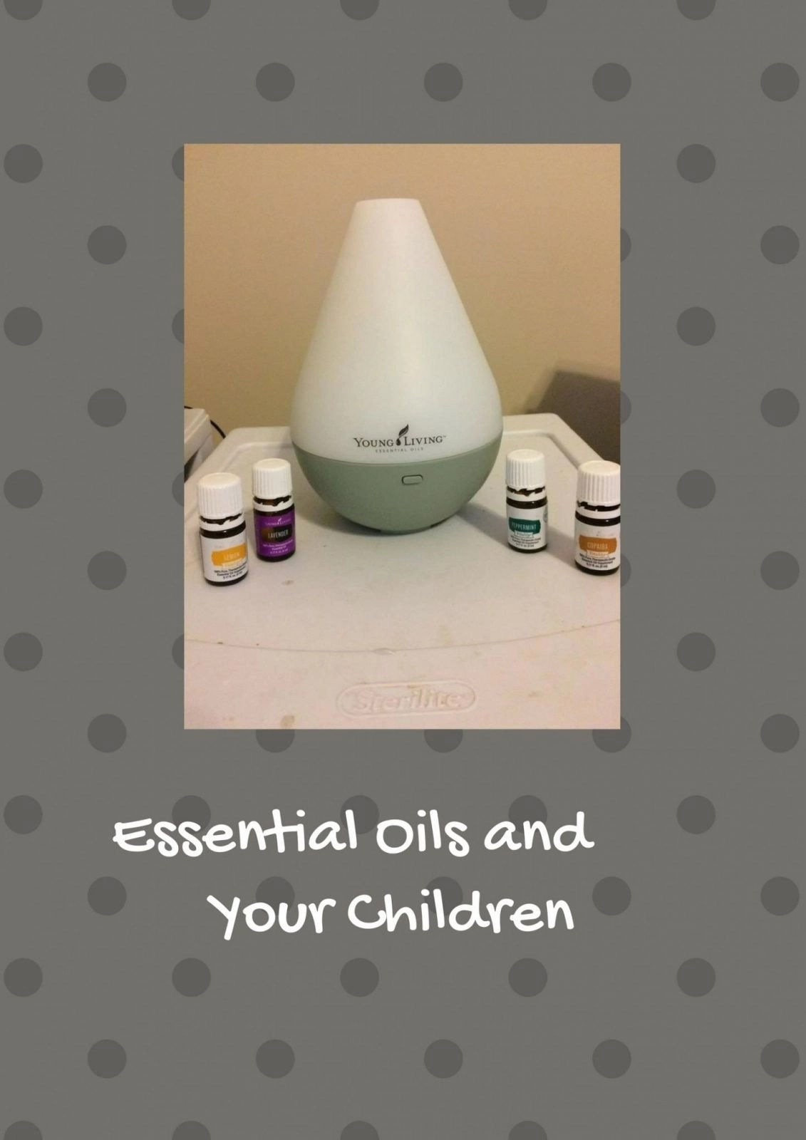 Essential Oils and Your Children