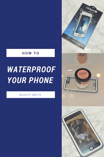 How to waterproof your phone