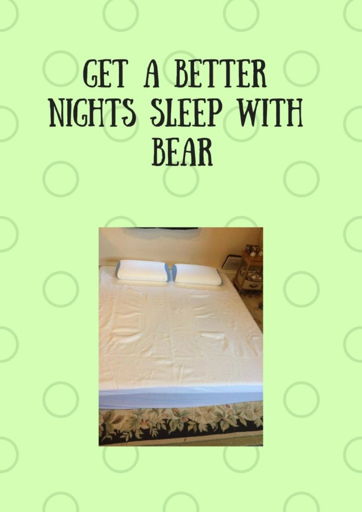 Get A Better Nights Sleep With Bear