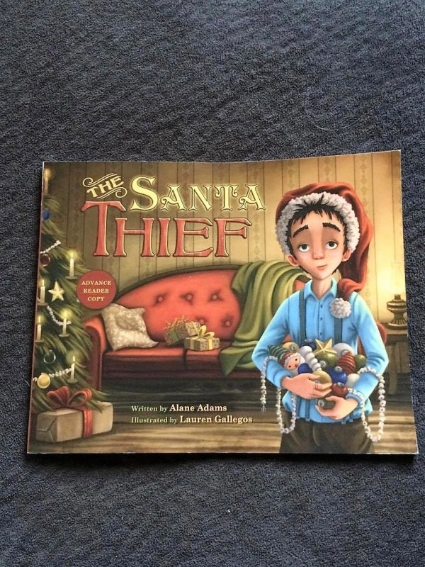 The Santa Thief by Alane Adams, illustrated by Lauren Gallegos
