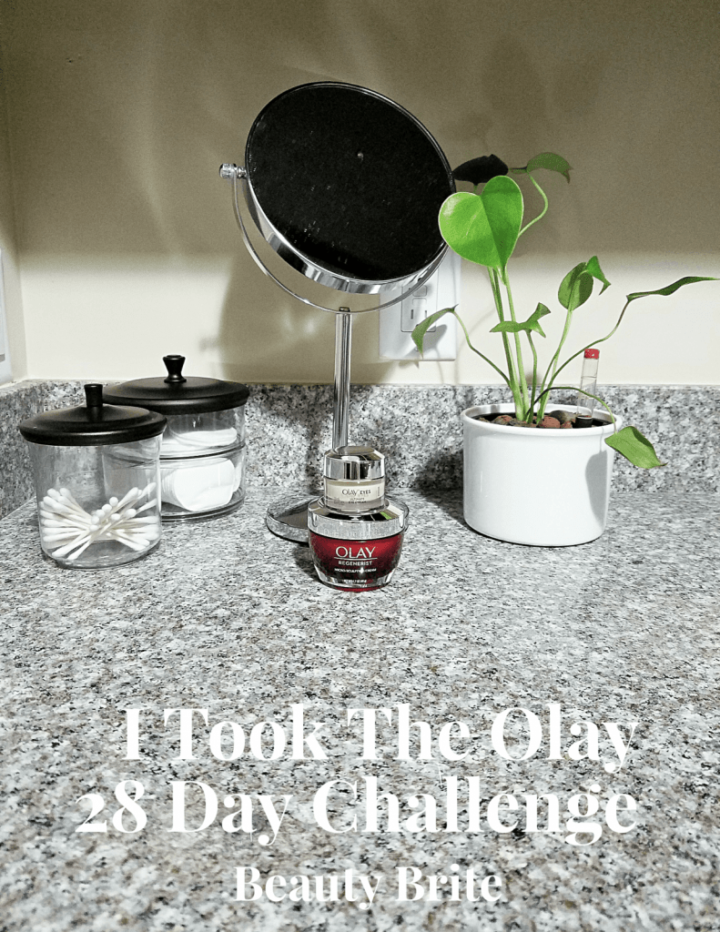 I Took The Olay 28 Day Challenge