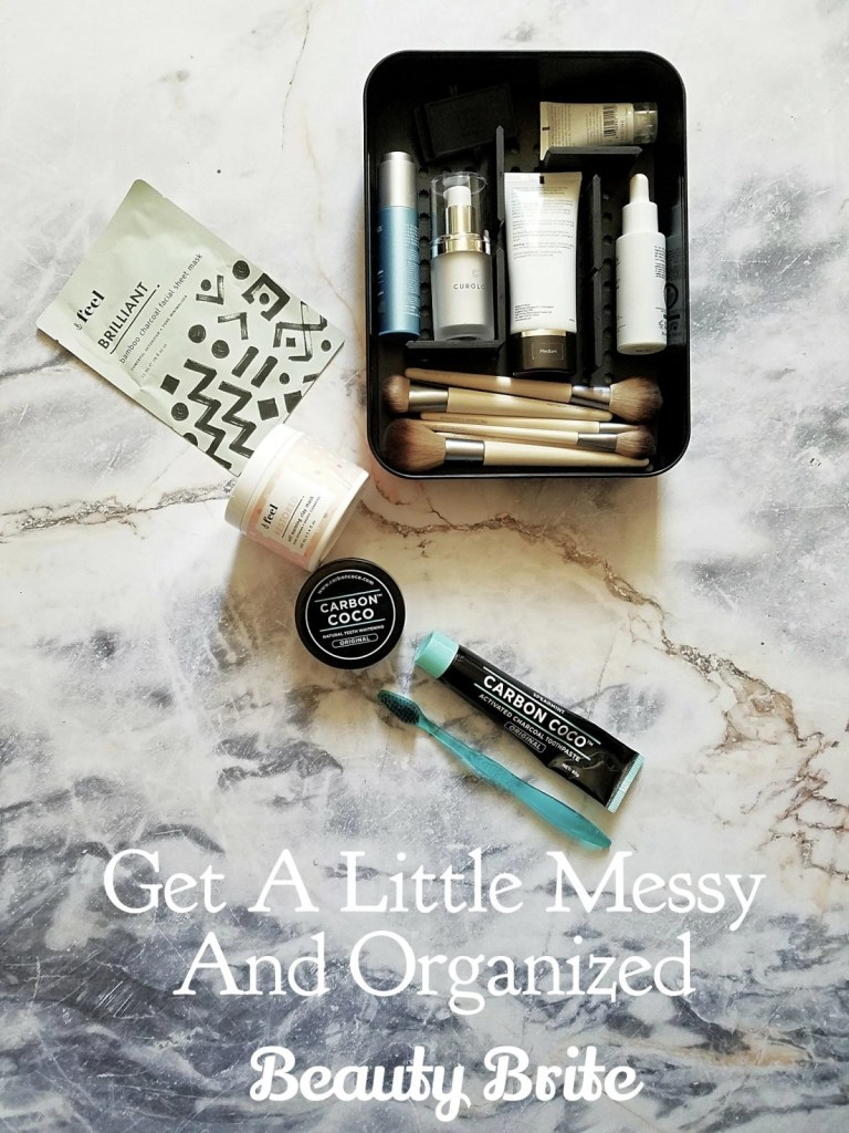 Get A Little Messy And Organized