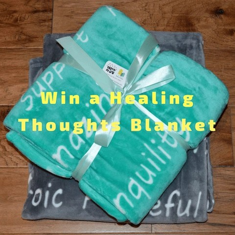 Win one of these Healing Thoughts Blankets