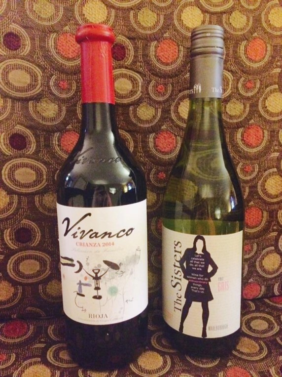 Vivanco Crianza Rioja and The Sisters Pinot Gris
