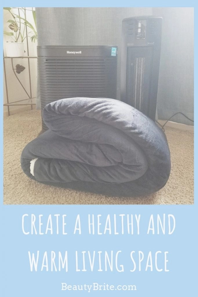 Create A Healthy And Warm Living Space